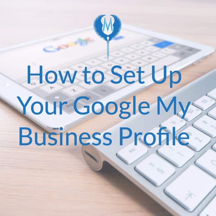 set up google my business profile Indianapolis digital marketing agency